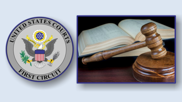 2017 First Circuit Court of Appeals Case Law Update