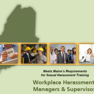 workplace harassment managers maine